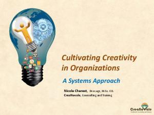 Cultivating Creativity in Organizations