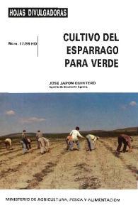CULTIVO DEL ESPARRAGO PARA VERDE