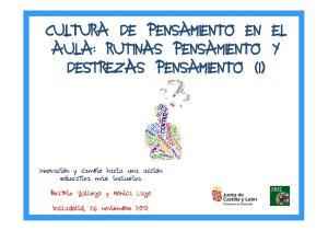 CULTURA DE PENSAMIENTO EN EL AULA: RUTINAS PENSAMIENTO Y DESTREZAS PENSAMIENTO (I)