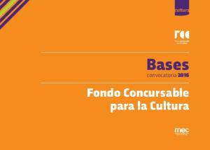 cultura mec Bases convocatoria 2016 Fondo Concursable para la Cultura