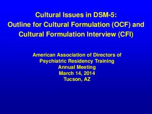 Cultural Issues in DSM-5: Outline for Cultural Formulation (OCF) and Cultural Formulation Interview (CFI)