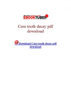 Cure tooth decay pdf download