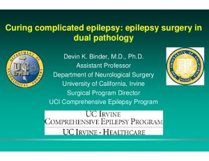 Curing complicated epilepsy: epilepsy surgery in dual pathology