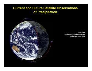 Current and Future Satellite Observations. Joe Turk Jet Propulsion Laboratory