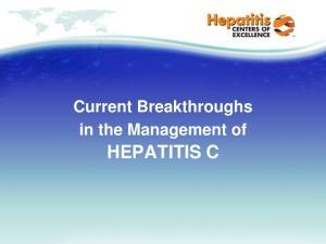 Current Breakthroughs in the Management of HEPATITIS C