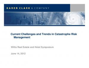 Current Challenges and Trends in Catastrophe Risk Management