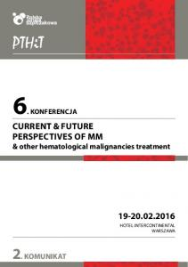 CURRENT & FUTURE PERSPECTIVES OF MM & other hematological malignancies treatment