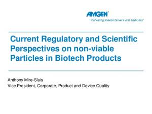 Current Regulatory and Scientific Perspectives on non-viable Particles in Biotech Products