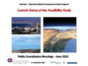 Current Status of the Feasibility Study