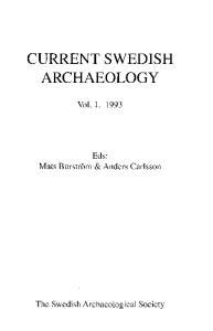 CURRENT SWEDISH ARCHAEOLOGY