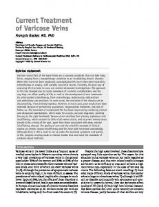 Current Treatment of Varicose Veins François Becker, MD, PhD