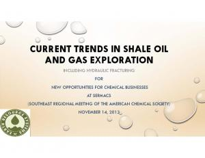 CURRENT TRENDS IN SHALE OIL AND GAS EXPLORATION