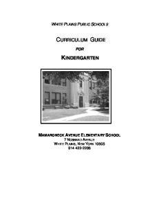 CURRICULUM GUIDE KINDERGARTEN WHITE PLAINS PUBLIC SCHOOLS