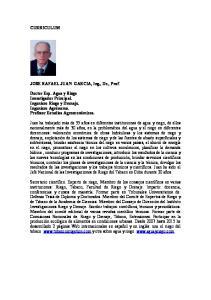 CURRICULUM. JOSE RAFAEL JUAN GARCIA, Ing., Dr., Prof