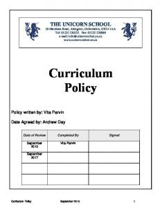 Curriculum Policy. Policy written by: Vita Parvin. Date Agreed by: Andrew Day. Date of Review Completed By Signed. September 2015