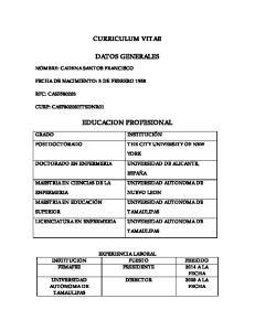 CURRICULUM VITAE DATOS GENERALES EDUCACION PROFESIONAL