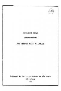 CURRICULUM VITAE DESEMBARGADOR JOSE ALBERTO WEISS DE ANDRADE