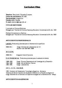 Curriculum Vitae. LARING: Productos y procesos para el tratamiento de superficies. ELECTROQUIM S.A.: Productos y procesos para el acabado de metales