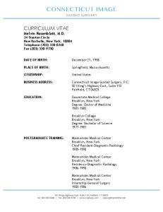 CURRICULUM VITAE Melvin Rosenblatt, M.D. 24 Stanton Circle New Rochelle, New York, Telephone (203) Fax (203)