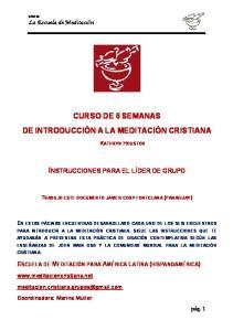 CURSO DE 6 SEMANAS DE INTRODUCCIÓN A LA MEDITACIÓN CRISTIANA