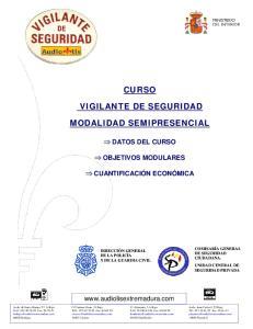 CURSO VIGILANTE DE SEGURIDAD MODALIDAD SEMIPRESENCIAL