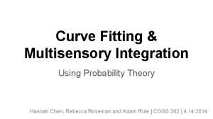 Curve Fitting & Multisensory Integration