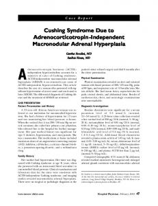 Cushing Syndrome Due to Adrenocorticotropin-Independent Macronodular Adrenal Hyperplasia