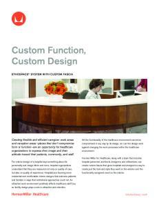 Custom Function, Custom Design