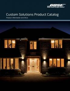 Custom Solutions Product Catalog. Product Information and SKUs