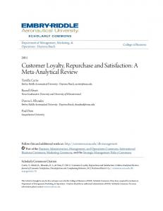 Customer Loyalty, Repurchase and Satisfaction: A Meta-Analytical Review