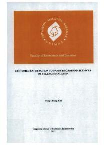 CUSTOMER SATISFACTION TOWARDS BROADBAND SERVICES OF TELEKOM MALAYSIA