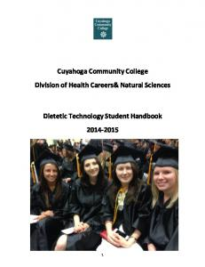 Cuyahoga Community College Division of Health Careers& Natural Sciences. Dietetic Technology Student Handbook