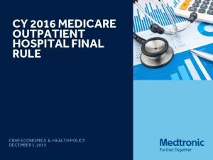 CY 2016 MEDICARE OUTPATIENT HOSPITAL FINAL RULE