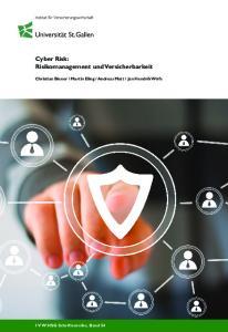 Cyber Risk: Risikomanagement und Versicherbarkeit