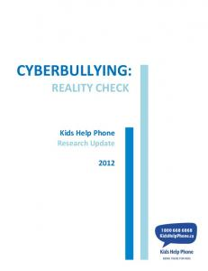 CYBERBULLYING: REALITY CHECK