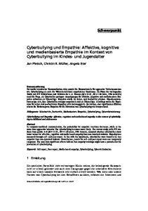 Cyberbullying und Empathie: Affektive, kognitive und medienbasierte Empathie im Kontext von Cyberbullying im Kindes- und Jugendalter