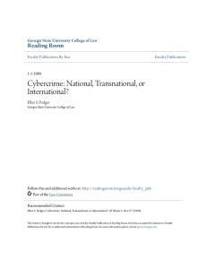 Cybercrime: National, Transnational, or International?
