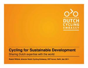 Cycling for Sustainable Development. Sharing Dutch expertise with the world