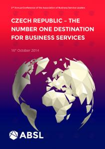 CZECH REPUBLIC THE NUMBER ONE DESTINATION FOR BUSINESS SERVICES
