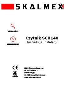 Czytnik SCU140. Instrukcja instalacji. SKD30 Instrukcja instalacji