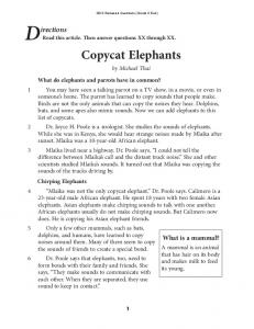 D irections. Copycat Elephants. What is a mammal? by Michael Thai