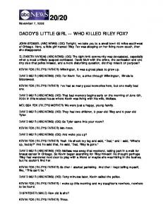 DADDY'S LITTLE GIRL -- WHO KILLED RILEY FOX?