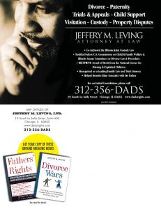 DADS. Jeffery M. Leving. Divorce - Paternity Trials & Appeals - Child Support Visitation - Custody - Property Disputes