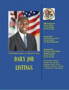 DAILY JOB LISTINGS. State Representative La Shawn K. Ford. District Office W Chicago Ave, Chicago, IL TEL: FAX: