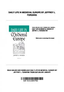 DAILY LIFE IN MEDIEVAL EUROPE BY JEFFREY L. FORGENG