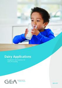 Dairy Applications. Equipment and Solutions for Dairy Processing. Equipment and Solutions for. Dairy Processing