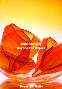 Dale Chihuly: Beyond the Object