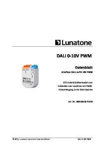 DALI 0-10V PWM. Datenblatt. Interface DALI auf 0-10V PWM. DT5 Schnittstellenmodul zum Einbinden von Leuchten mit PWM- Steuereingang in ein DALI-System
