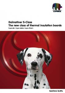 Dalmatiner S-Class The new class of thermal insulation boards