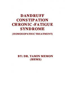 DANDRUFF CONSTIPATION CHRONIC -FATIGUE SYNDROME (HOMOEOPATHIC TREATMENT)